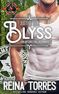 Justice for Blyss (Police and Fire: Operation Alpha / San Antonio First Responders Book 5)
