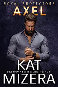 Axel (Royal Protectors Book 3)