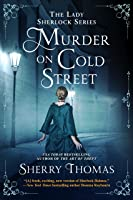 Murder on Cold Street (Lady Sherlock Historical Mysteries Book 5)