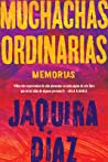 Ordinary Girls \ Muchachas ordinarias (Spanish edition): Memorias