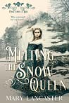 Melting the Snow Queen
