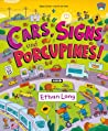 Cars, Signs, and Porcupines!: Happy County Book 3