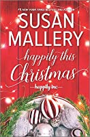 Happily This Christmas (Happily Inc, #6)