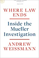 Where Law Ends: Inside the Mueller Investigation