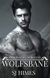 Wolfsbane (Werewolves of Boston #1)