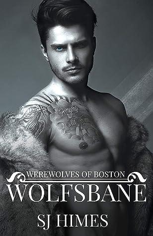 Wolfsbane (Werewolves of Boston #1)