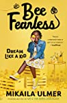 Bee Fearless: Dream Like a Kid