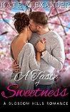 A Taste of Sweetness (A Blossom Hills Romance #1)