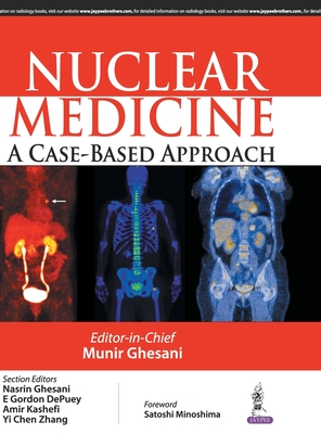 Nuclear Medicine: A Case Based Approach