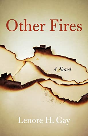 Other Fires by Lenore H. Gay