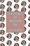 Machines of Another Era