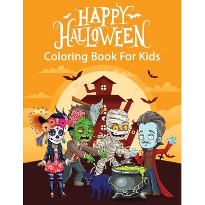 Happy Halloween Coloring Book For Kids Funny And Spooky Halloween Themed Colouring Pages Gift For Kids Ages 4 8 By Happy Kidz Press