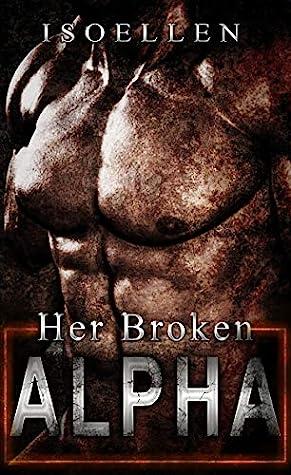 Her Broken Alpha (The 12 Sectors #2)