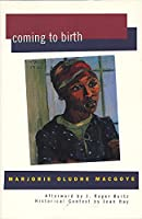 Coming to Birth (Women Writing Africa)