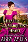 A Healer for the Marquess's Heart