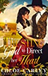 Trusting God to Direct Her Heart: A Christian Historical Romance Book