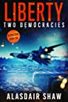 Liberty (Two Democracies: Revolution, #1)
