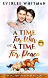 A Time For War and A Time For Peace (A Time For Everything Book 14)