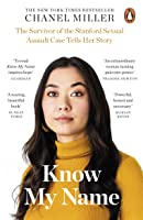 Know My Name: The Survivor of the Stanford Sexual Assault Case Tells Her Story