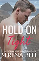 Hold on Tight (Returning Home, #1)