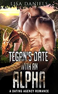 Tegan's Date with an Alpha (Date Monsters for Alphas #3)
