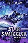The Last Voyage (Star Smuggler #1)