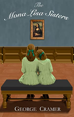 The Mona Lisa Sisters: Historical Literary Fiction