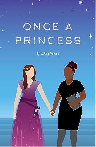 Once A Princess by Ashley Poston