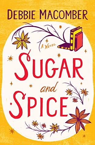 Sugar and Spice (Debbie Macomber Classics)