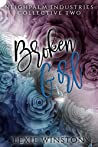 Broken Girl (Neighpalm Industries Collective, #2)