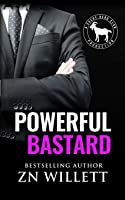 Powerful Bastard (Cocky Hero Club)