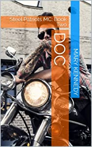 DOC: Steel Patriots MC: Book Two