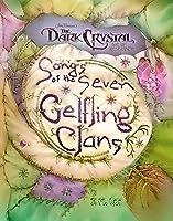Songs of the Seven Gelfling Clans (Jim Henson's The Dark Crystal)