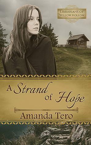 A Strand of Hope by Amanda Tero