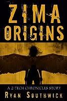 Zima: Origins (A Z-Tech Chronicles Story)