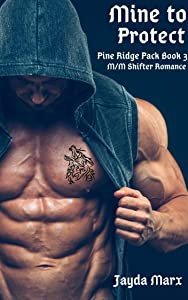 Mine to Protect (Pine Ridge Pack, #3)