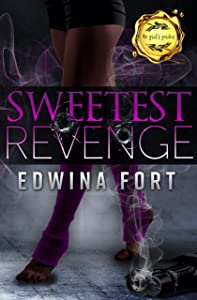 Sweetest Revenge : Kaleb & Monica's Tale
