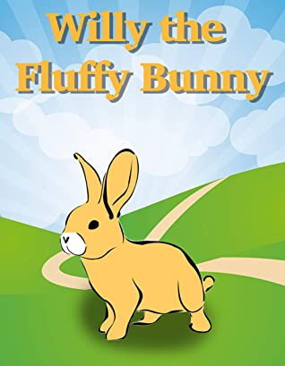 Billy the Fluffy Bunny: Bedtime Stories For Kids Ages 3-6 (Children's Books - Free Stories)