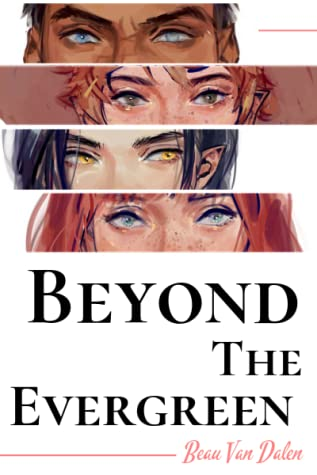 Beyond The Evergreen