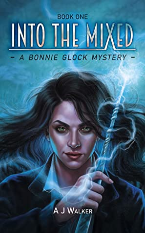 Into the Mixed (Bonnie Glock Mystery #1)