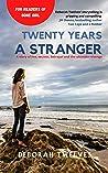 Twenty Years a Stranger (The Stranger Series Book 1)