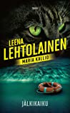 Jälkikaiku (Maria Kallio, #15)