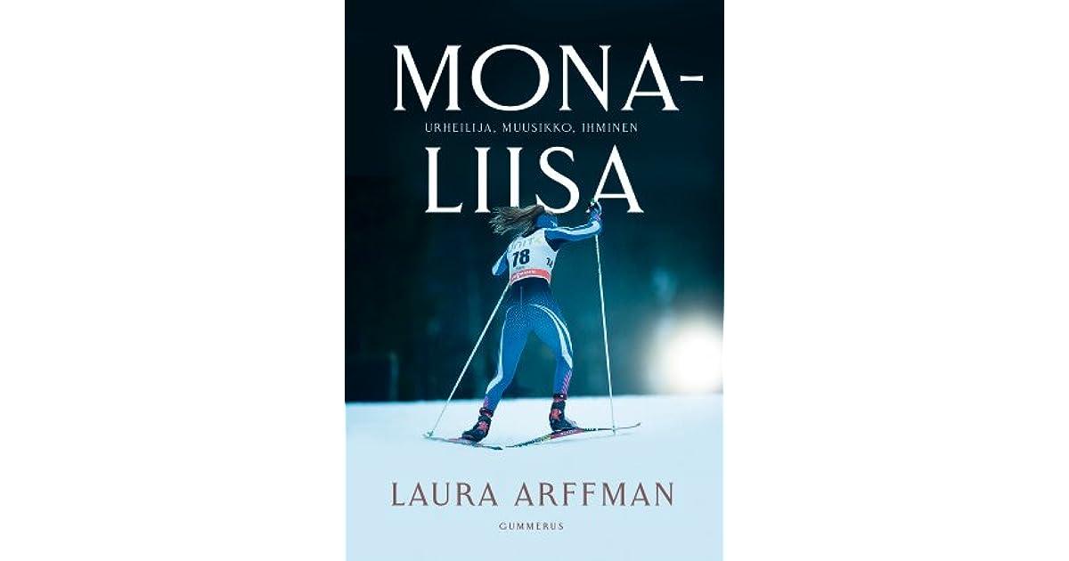 Mona-Liisa - Urheilija, muusikko, ihminen by Laura Arffman