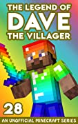 Dave the Villager 28: An Unofficial Minecraft Book (The Legend of Dave the Villager)