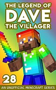 Dave the Villager 28: An Unofficial Minecraft Book