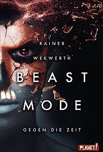 Beast Mode: Gegen die Zeit (Beast Mode 2)