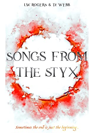 Songs from the Styx: Poems inspired by the themes, characters, and events of 'Raising Hell'