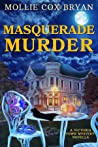 Masquerade Murder: A Victoria Town Mystery Novella (Victoria Town Mysteries Book 2)