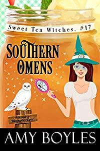 Southern Omens (Sweet Tea Witch Mysteries #17)