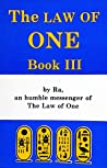 The RA Material: Law of One, Book 3 (The Ra Material: The Law of One)